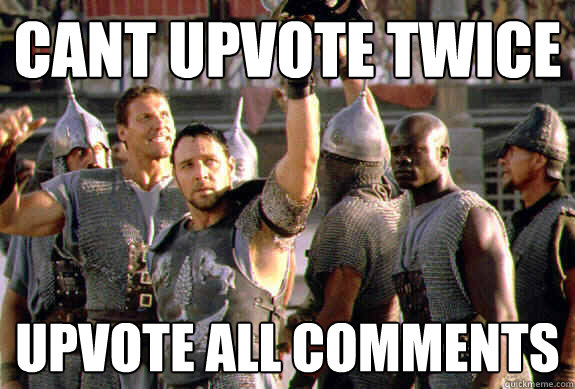 Cant upvote twice Upvote all comments