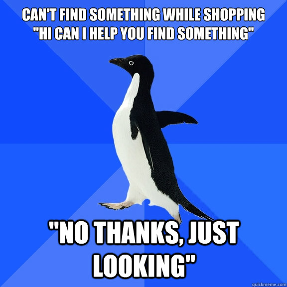 Can't find something while shopping