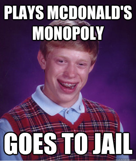 Plays McDonald's Monopoly goes to jail - Plays McDonald's Monopoly goes to jail  Misc