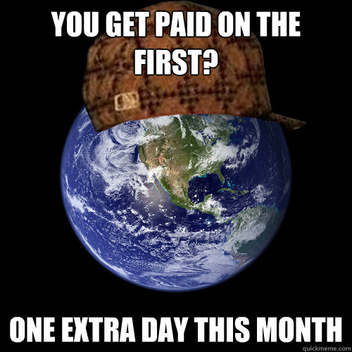 planet earth memes paid extra dying water thirst meme quickmeme undrinkable funny month caption scumbag own millions