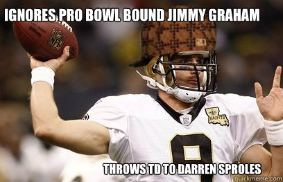 Ignores Pro Bowl bound Jimmy Graham Throws TD to Darren Sproles