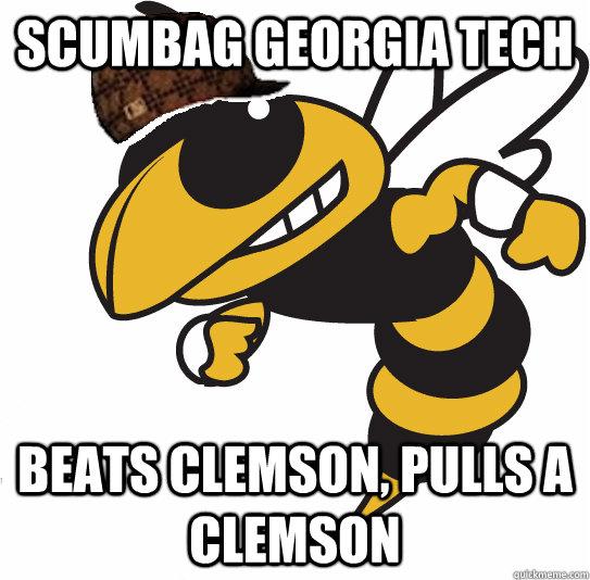Scumbag Georgia Tech Beats Clemson, pulls a Clemson - Scumbag Georgia Tech Beats Clemson, pulls a Clemson  Misc