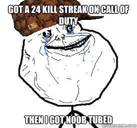 Got A 24 Kill Streak On Call of Duty Then I Got Noob Tubed
