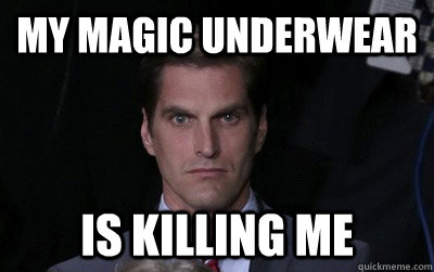 MY MAGIC UNDERWEAR IS KILLING ME - MY MAGIC UNDERWEAR IS KILLING ME  Menacing Josh Romney