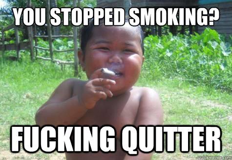 709e73259d38f1d94bb4308190f0d513678c884693f39014f67b7a12f1fc0f85 condescending smoking indonesian kid memes quickmeme,Smoking Baby Meme
