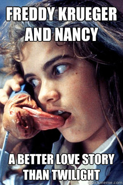 Freddy Krueger and Nancy A better love story than Twilight