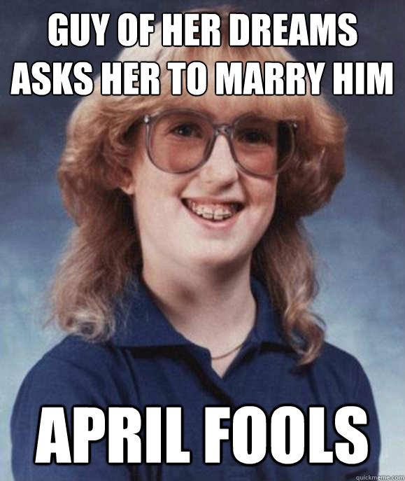 Guy of her dreams asks her to marry him april fools - Guy of her dreams asks her to marry him april fools  Misc