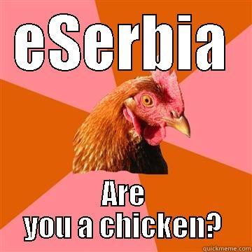 ESERBIA ARE YOU A CHICKEN? Anti-Joke Chicken