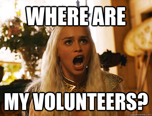 where are my volunteers?