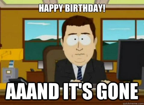 Happy Birthday! aaand it's Gone - Happy Birthday! aaand it's Gone  South Park Banker