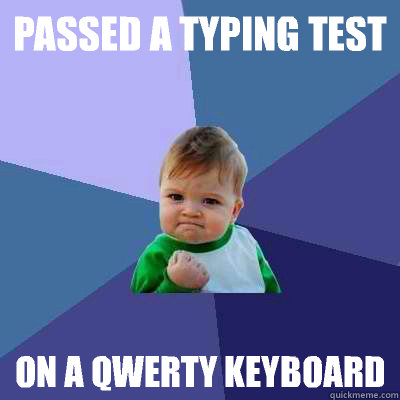 Passed a typing test On a qwerty keyboard - Passed a typing test On a qwerty keyboard  Success Kid
