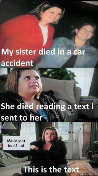 Made you look! Lol  car accident text