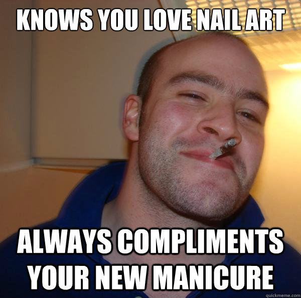 knows you love nail art   always compliments your new manicure - knows you love nail art   always compliments your new manicure  Misc