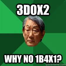 3D0X2 Why no 1B4X1?