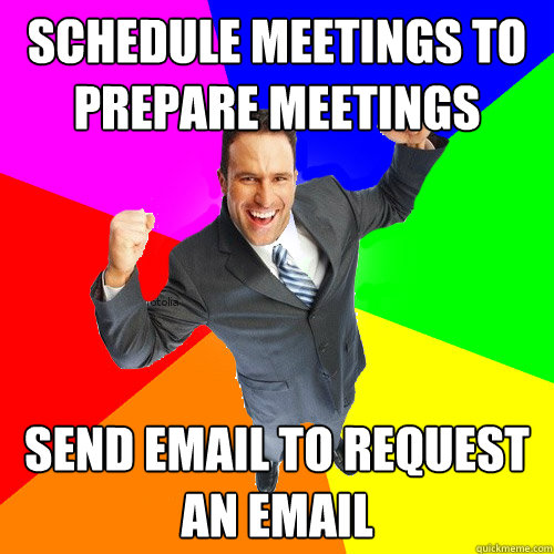 Schedule meetings to prepare meetings send email to request an email