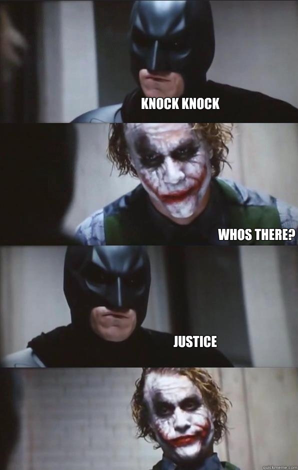 Knock knock Whos there? Justice  Batman Panel
