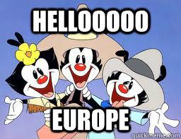 HELLOOOOO EUROPE - HELLOOOOO EUROPE  Animaniacs