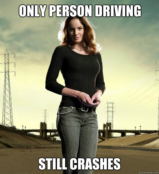 Only person driving Still Crashes