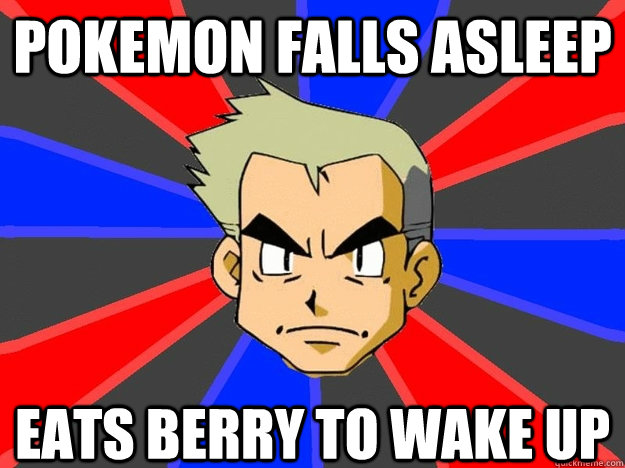 pokemon falls asleep eats berry to wake up