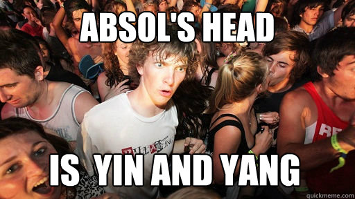 ABSOL'S HEAD IS  YIN AND YANG  - ABSOL'S HEAD IS  YIN AND YANG   Sudden Clarity Clarence