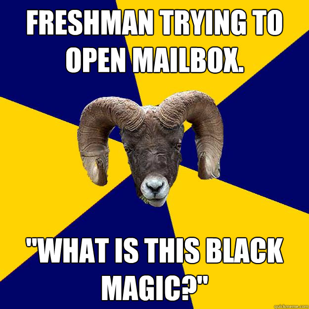 Freshman trying to open mailbox.