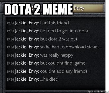 Dota 2 meme  dota 2