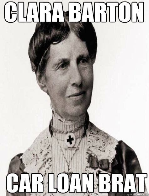 clara barton car loan brat  Historic Anagrams