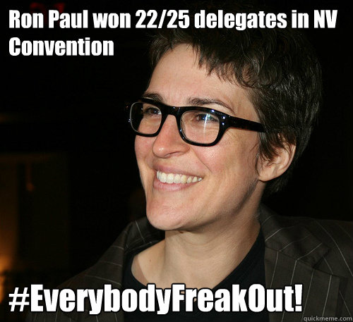 Ron Paul won 22/25 delegates in NV Convention #EverybodyFreakOut!
