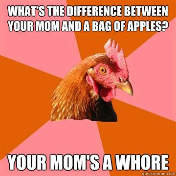 Moms a whore