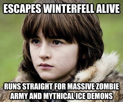 escapes winterfell alive runs straight for massive zombie army and mythical ice demons