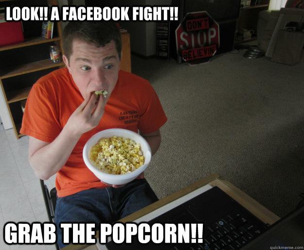 Funny Meme Eating Popcorn : Facebook fight meme memes
