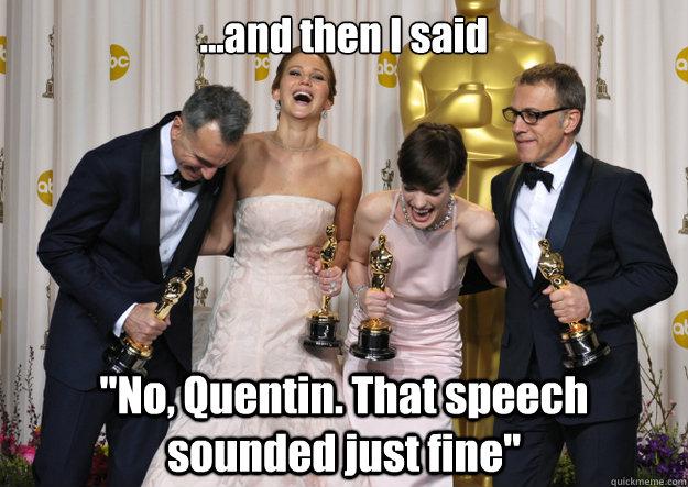 ...and then I said