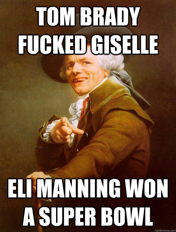 72efd35988643532607cc8921adc6fbd3a8dbf858a67eea761d966100e555cb3 tom brady fucked giselle eli manning won a super bowl joseph