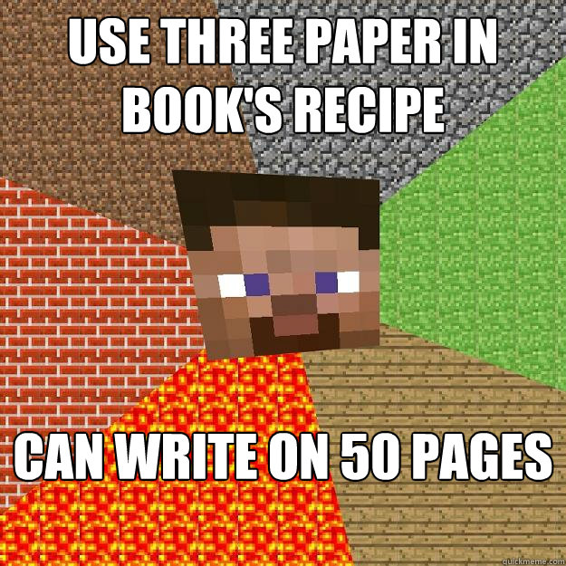 Use three paper in book's recipe Can write on 50 pages - Use three paper in book's recipe Can write on 50 pages  Minecraft