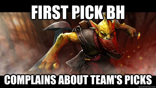 First pick BH Complains about team's picks - First pick BH Complains about team's picks  Scumbag BountyHunter