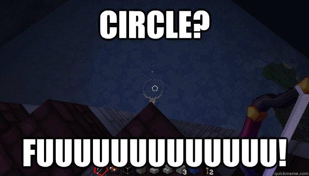 Circle Fuuuuuuuuuuuuu Misc Quickmeme