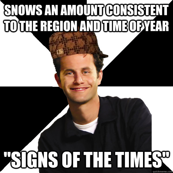 snows an amount consistent to the region and time of year