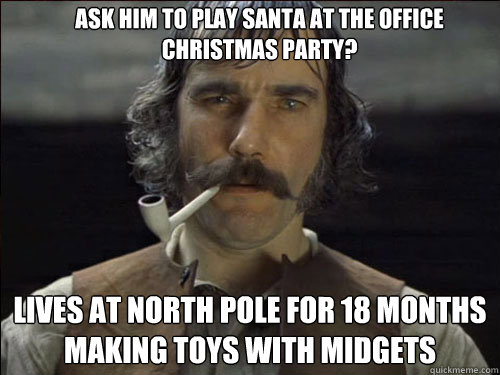 ask him to play santa at the office christmas party lives at north pole for 18 months making toys with midgets