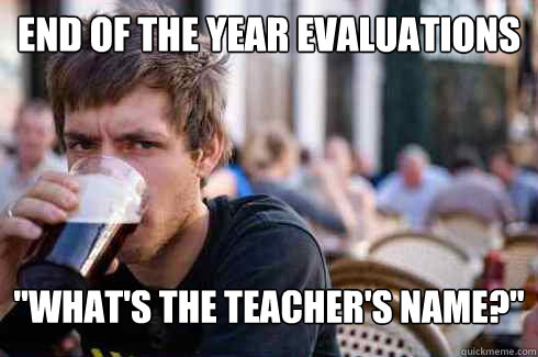 End of the year evaluations
