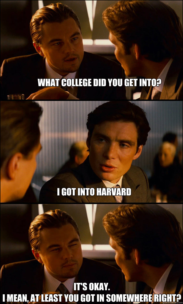 Can I get into Harvard?