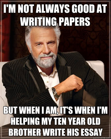Good at papers?