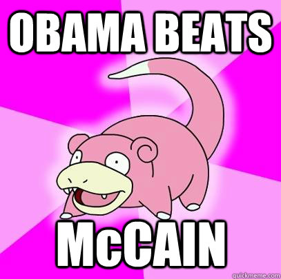 OBAMA BEATS McCAIN - OBAMA BEATS McCAIN  Misc