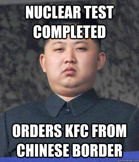NUCLEAR TEST COMPLETED ORDERS KFC FROM CHINESE BORDER