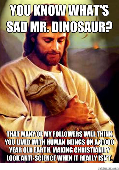 You Know What S Sad Mr Dinosaur That Many Of My
