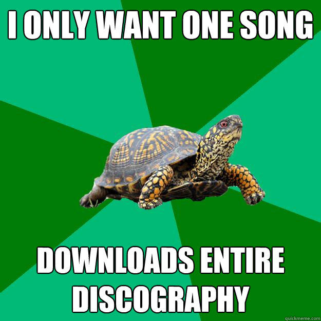 I ONLY WANT ONE SONG DOWNLOADS ENTIRE DISCOGRAPHY  Torrenting Turtle