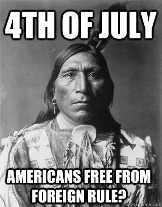 745f8ea803ecf504f90b5361b96442038e07704180359eca64ad37a7e6a47218 vengeful native american memes quickmeme