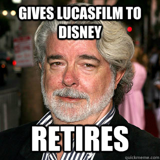gives lucasfilm to disney retires - gives lucasfilm to disney retires  Good Guy George Lucas