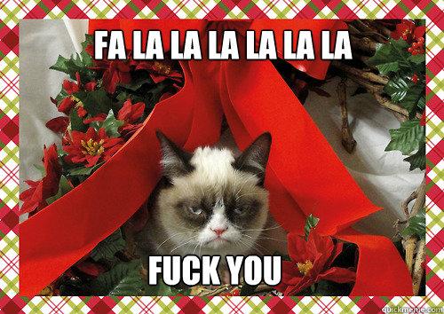 Fa La la la la la la Fuck you - Fa La la la la la la Fuck you  merry christmas