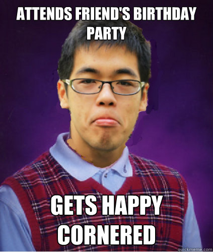 Attends Friend's Birthday Party Gets Happy Cornered - Attends Friend's Birthday Party Gets Happy Cornered  Bad Luck Lau