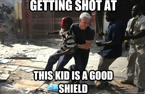 Getting shot at This kid is a good shield - Getting shot at This kid is a good shield  Misc